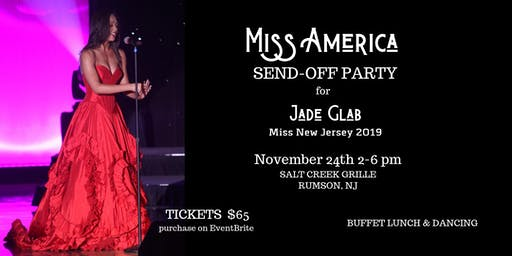 Miss New Jersey 2019 Jade Glab's Miss America Send-Off Celebration