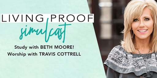 Living Proof Simulcast - Study with Beth Moore
