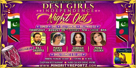MINORITY REPORTZ presents DESI GIRLS INDEPENDENCE NIGHT OUT!  tickets