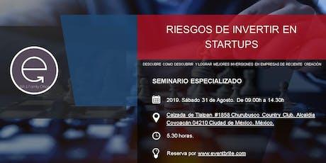 RIESGOS DE INVERTIR EN STARTUPS, APRENDE A INVERTIR EN STARTUPS! boletos