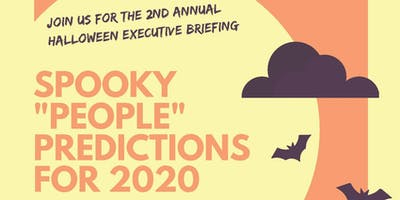 Halloween Executive Briefing – Spooky People Predictions for 2020