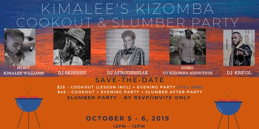 Kimalee's Kizomba Cookout & Slumber Party