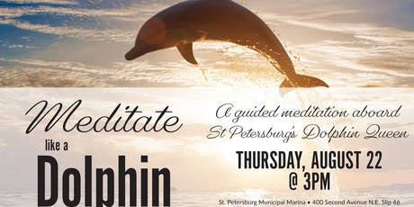 Dolphin Cruise - How to Meditate like a Dolphin w/ Michel Pascal tickets