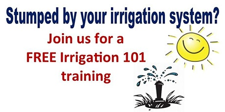 Irrigation 101 tickets
