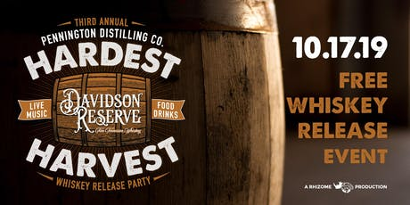 Pennington Distilling Company Presents Hardest Harvest  tickets
