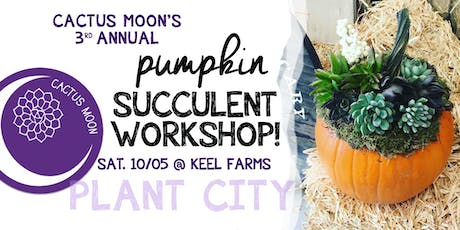 PLANT CITY Pumpkin Succulent Workshop with Cactus Moon tickets