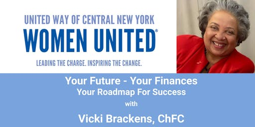 Women United Presents: Your Future - Your Finances with Vicki Brackens
