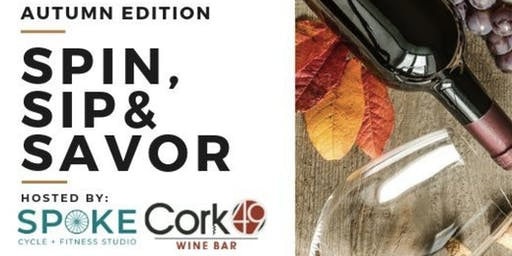 Spin, Sip & Savor | Autumn Edition