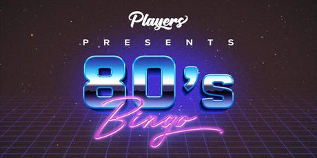 Players 80's Bingo - Camden Town tickets