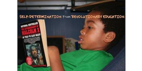 Self-Determination from Revolutionary Education tickets