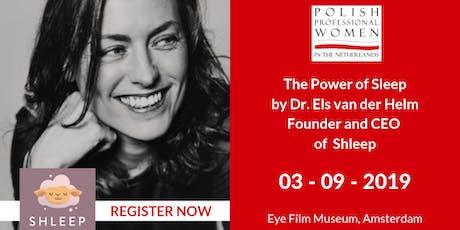 The power of SLEEP by Dr. Els van der Helm tickets