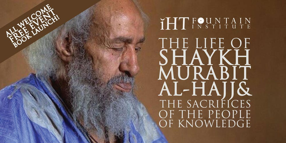 The Life of Murabit Al-Hajj and the Sacrifices of the people of