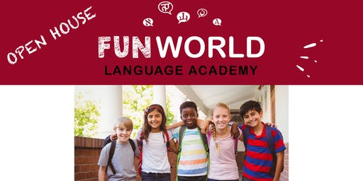 Open House at Fun World Language Academy