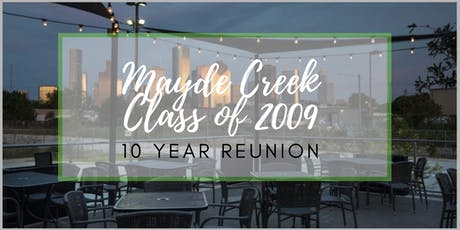 Mayde Creek Class of 2009 -10 Year Reunion  tickets