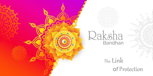 Special Event: Raksha Bandhan - The Link of Protection