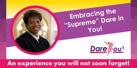 The Supreme Dare in You! tickets