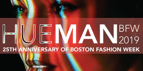 HUEMAN by BrandNUbia - Boston Fashion Week 2019 tickets
