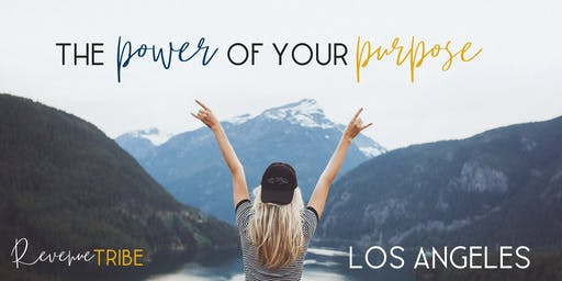 The Power of your Purpose - Los Angeles