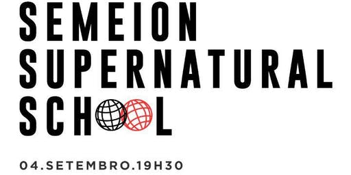 SEMEION SUPERNATURAL SCHOOL