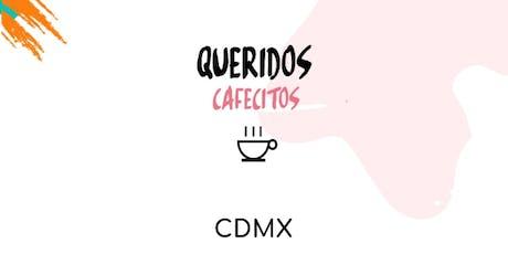 ¡Querido Cafecito en CDMX! boletos