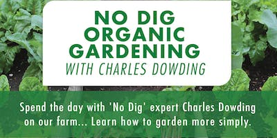 Organic No Dig Gardening with Charles Dowding
