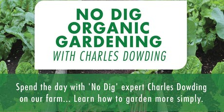 Organic No Dig Gardening with Charles Dowding tickets