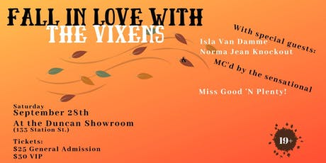 Fall in Love with the Vixens tickets