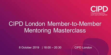 CIPD London Member-to-Member Mentoring Masterclass (1/2) tickets