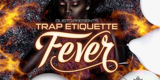 Trap Etiquette