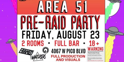 Area 51 Pre-Raid Party