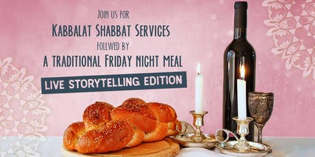 Live Storytelling Kabbalat Shabbat Service & Dinner tickets