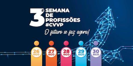 3º Semana de Profissões #CVVP ingressos