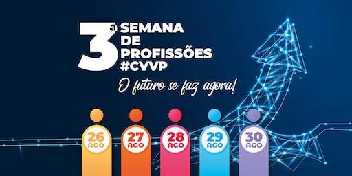 3º Semana de Profissões #CVVP
