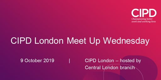 CIPD London Meet-up-Wednesday networking evening