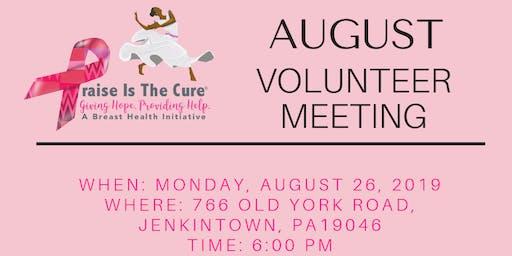 Praise Is The Cure | August 2019 Volunteer Meeting
