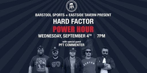 Barstool Sports Presents: Hard Factor Live Power Hour w/ PFT Commenter