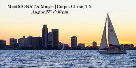 Meet MONAT & Mingle | Corpus Christi, TX tickets