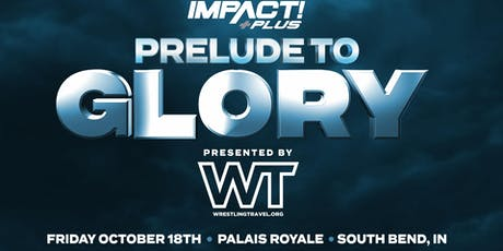 Prelude to Glory: Presented by Wrestling Travel tickets