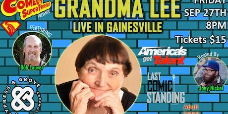 Grandma Lee Live in Gainesville tickets