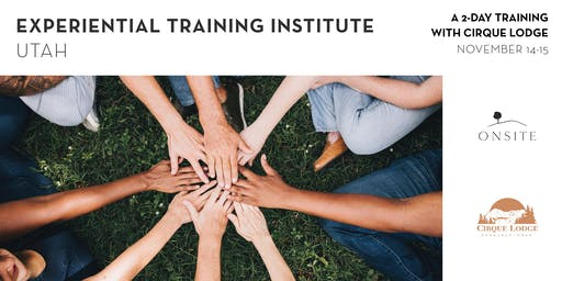 2 Day Experiential Training in Utah