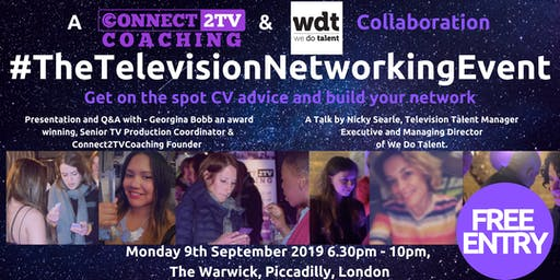 FREE TV Networking #TheTelevisionNetworkingEvent - Get CV advice and start to build your network in TV!