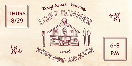 FARMER'S DELIGHT Loft Dinner and Beer Pre-Release tickets