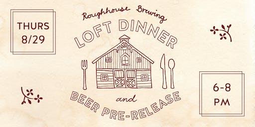 FARMER'S DELIGHT Loft Dinner and Beer Pre-Release