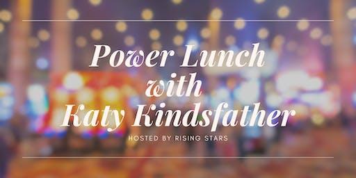 Rising Stars: Power Lunch w/ Katy Kindsfather, VP Marketing