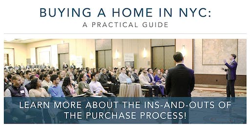Buying A Home In NYC: A 45min Practical Guide - Sept 14th, 2019
