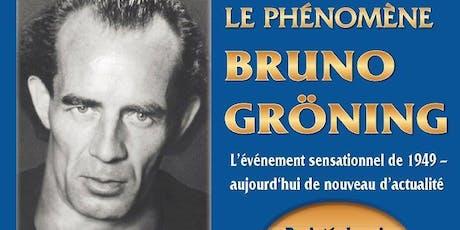 Le Phénomène Bruno Gröning  film documentaire billets