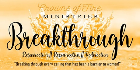 Breakthrough: Resurrection // Reconnection // Redirection tickets