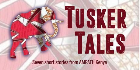 Tusker Tales: Stories of AMPATH Kenya tickets