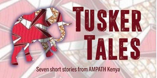 Tusker Tales: Stories of AMPATH Kenya