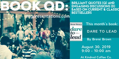 Book QD - Dare to Lead - at Kindred Coffee Co.